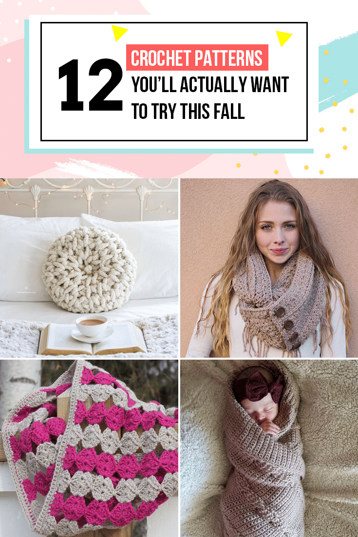 12 Crochet Patterns You'll Actually Want To Try This Fall