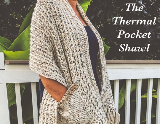Crochet Thermal Pocket Shawl easy pattern - Crochet Pattern for Pocket Shawls